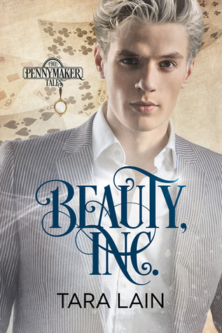 Beauty, Inc. (The Pennymaker Tales #3)