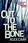 Cut To The Bone (Riley and Harris, #1)