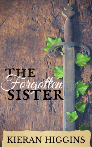 The Forgotten Sister (Tales of Camelot, #1)