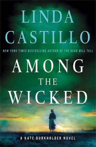 Among the Wicked by Linda Castillo