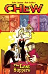 Chew, Vol. 11: The Last Suppers