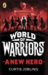 World of Warriors: A New Hero
