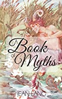 A Book of Myths (Illustrated)