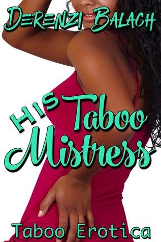 His Taboo Mistress