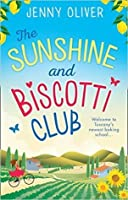 The Sunshine And Biscotti Club