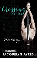 Crossing The Line (The GEG, #3)