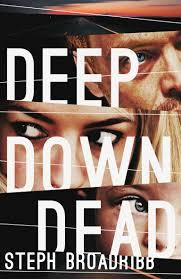 Deep Down Dead (Lori Anderson, #1)