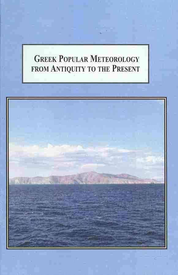 Greek Popular Meteorology from Antiquity to the Present The Folk-Interpretation of Celestial Signs