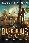 The Dangerous Legacy
