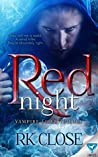 Red Night by RK Close
