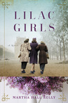 Lilac Girls (Lilac Girls, #1)