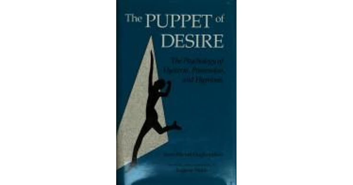 The Puppet Of Desire: The Psychology Of Hysteria