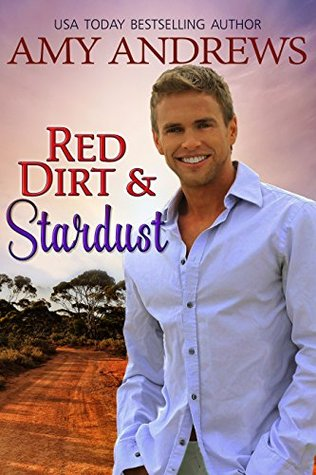 Red Dirt and Stardust (Hot Aussie Heroes, #2)