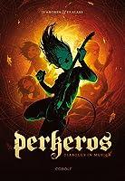 Diabolus in Musica (Perkeros, #1)