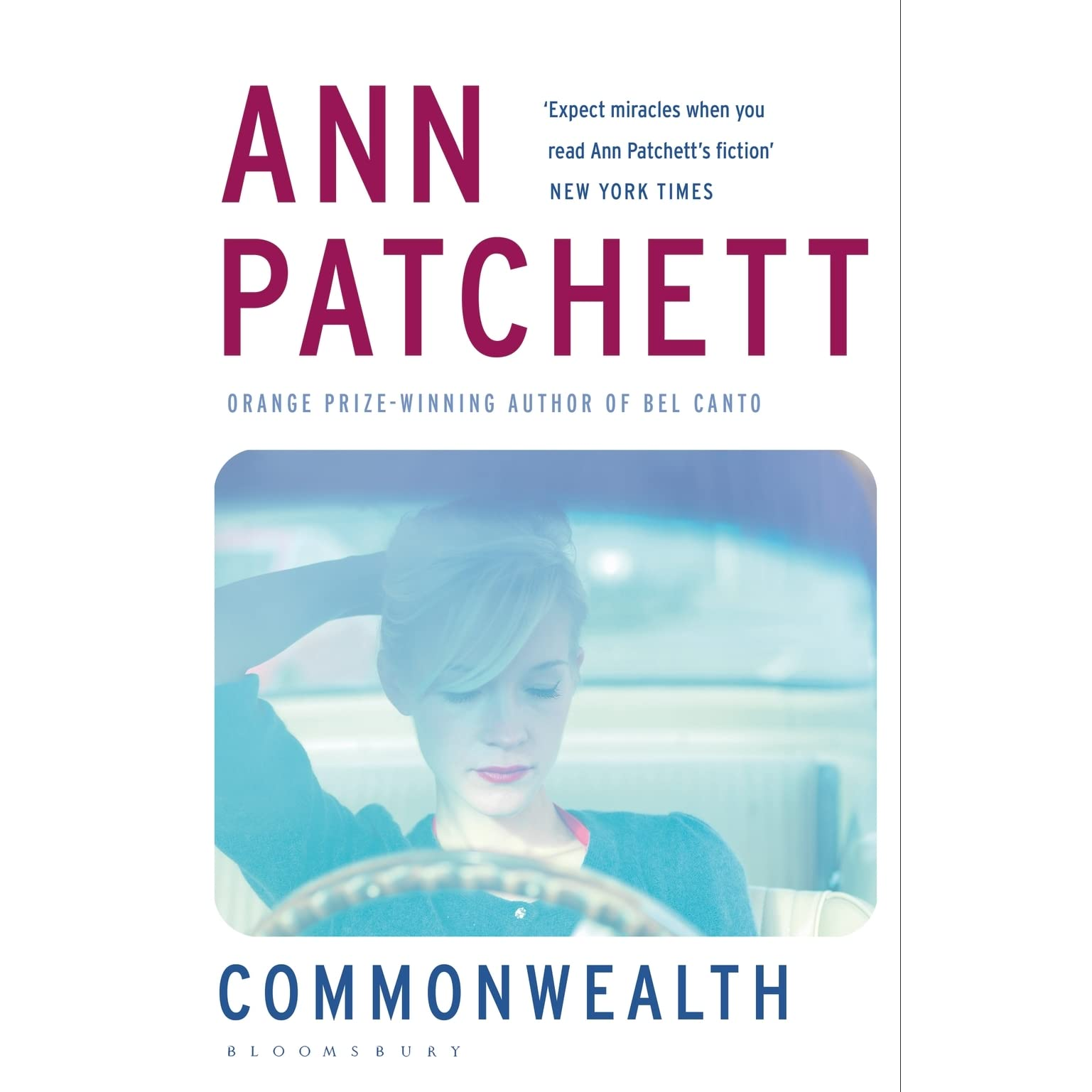 COMMONWEALTH, Ann Patchett (2016) Hardcover with dust jacket, First Edition