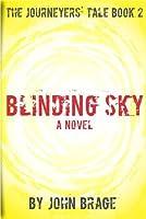 Blinding Sky (The Journeyers' Tale #2)