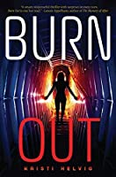 Burn Out (Burn Out Series Book 1)