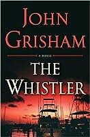 The Whistler (The Whistler, #1)