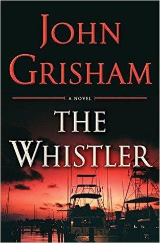 The Whistler by John Grisham