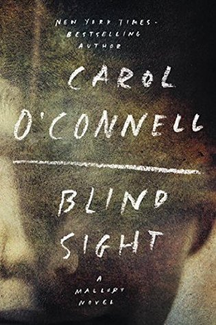 Blind Sight (Kathleen Mallory #12 - Carol O'Connell