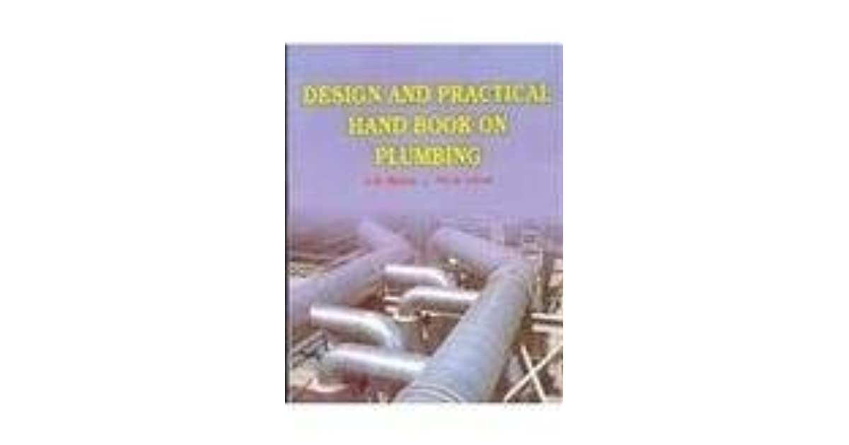 Design and Practical Handbook on Plumbing by Mohan C R