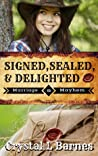 Signed, Sealed, & Delighted (Marriage & Mayhem #0.5)