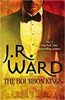 The Bourbon Kings (The Bourbon Kings, #1)