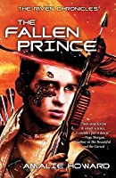 The Fallen Prince (The Riven Chronicles #2)