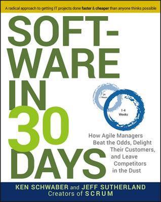 Software in 30 Days by Ken Schwaber