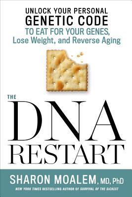 The DNA Restart Unlock Your Personal Genetic Code to Eat for Your Genes- Loerse Aging