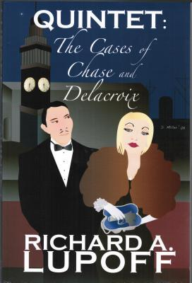 Quintet: The Cases of Chase and Delacroix: Signed. Limited Edition