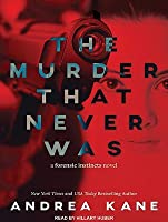 The Murder That Never Was (Forensic Instincts, #5)