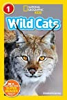 Wild Cats (National Geographic Readers: Level 1)