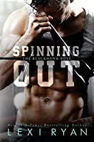 Spinning Out (The Blackhawk Boys #1)