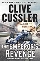 The Emperor's Revenge (Oregon Files, #11)