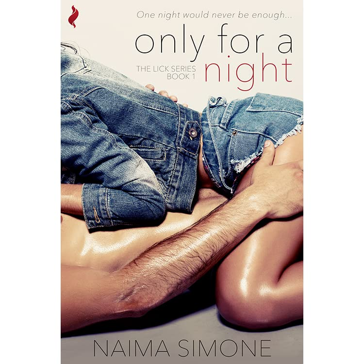 Only For A Night Lick, 1 By Naima Simone  Reviews -3902