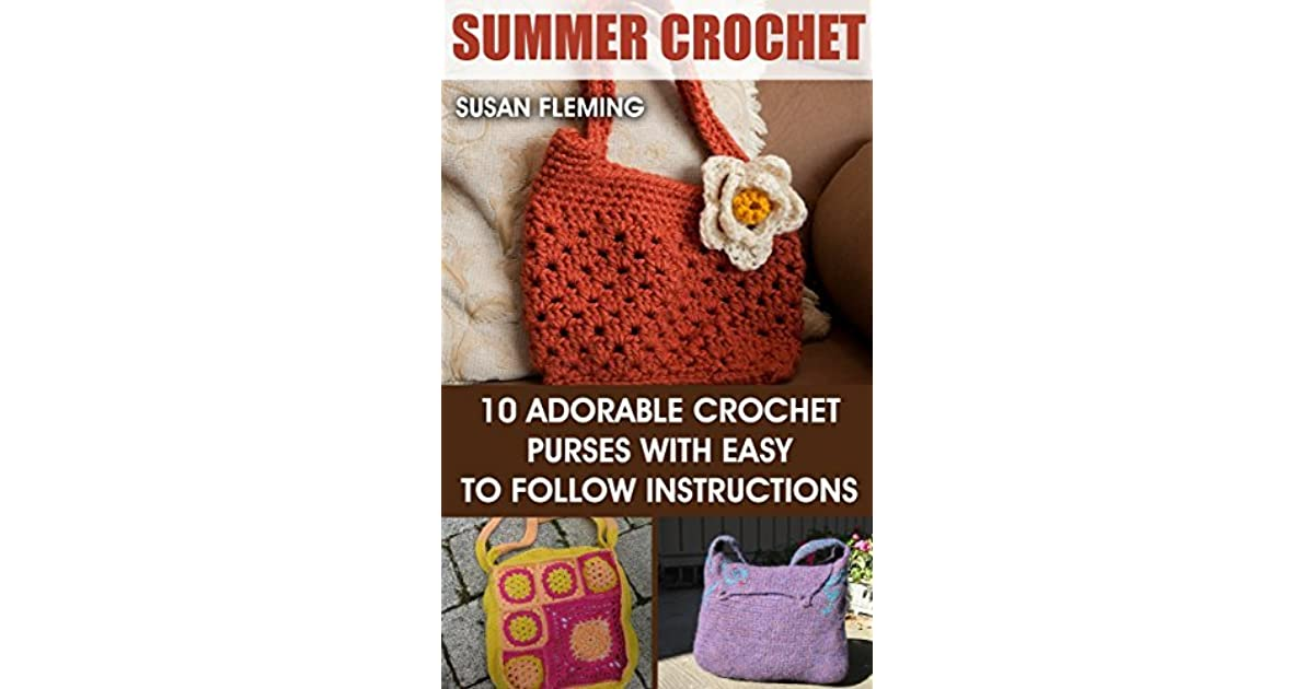 Summer Crochet 10 Adorable Crochet Purses With Easy To Follow