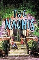 Two Naomis (Two Naomis, #1)