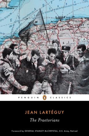 The Praetorians by Jean Lartéguy