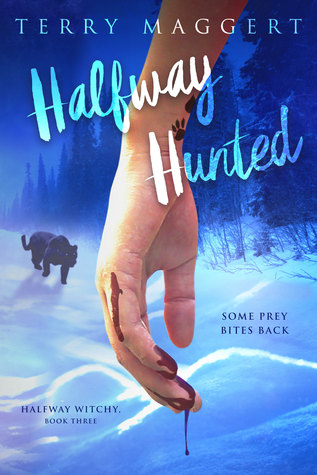 Halfway Hunted (Halfway Witchy, #3)