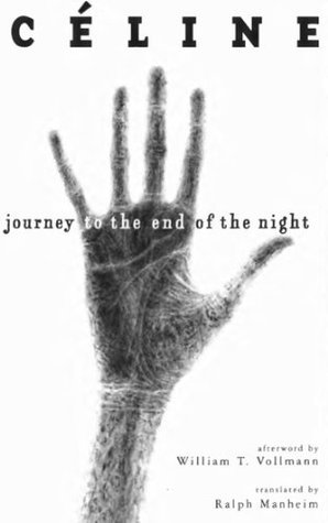 Journey To The End Of The Night By Louis Ferdinand Céline