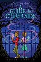 A Guide to the Other Side (Beyond Baylor Book 1)