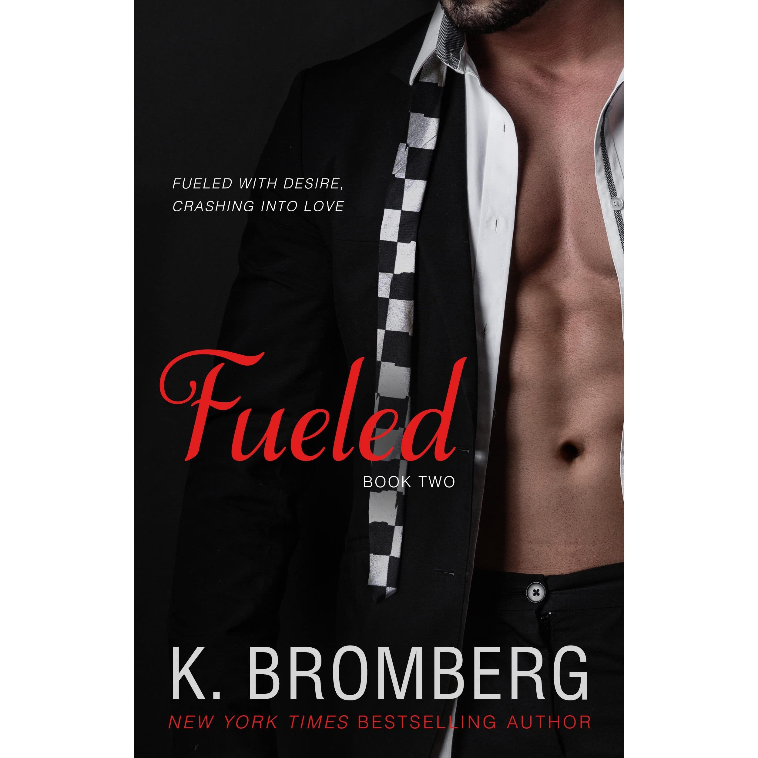 4050d7449 Fueled (Driven, #2) by K. Bromberg