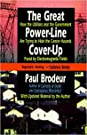 The Great Power Line Cover Up: How The Utilities And The Government Are Trying To Hide The Cancer Hazard Posed By Electromagnetic Fields