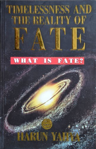 Timelessness and the Reality of Fate What is Fate