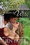 The Earl of Windermere Takes a Wife (Lords of the Matrix Club #1)