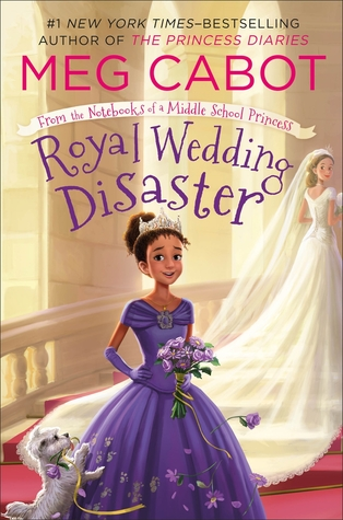 Royal Wedding Disaster by Meg Cabot