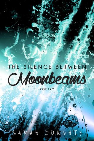 The Silence Between Moonbeams