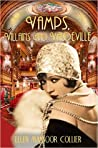 Vamps, Villains and Vaudeville (A Jazz Age Mystery #4)