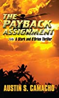 The Payback Assignment (Stark and O'Brien Action and Adventure S)